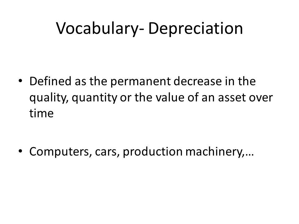 Vocabulary- Depreciation
