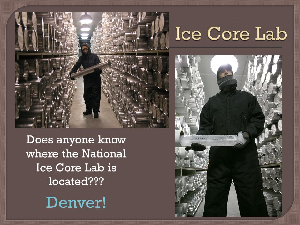 Does anyone know where the National Ice Core Lab is located