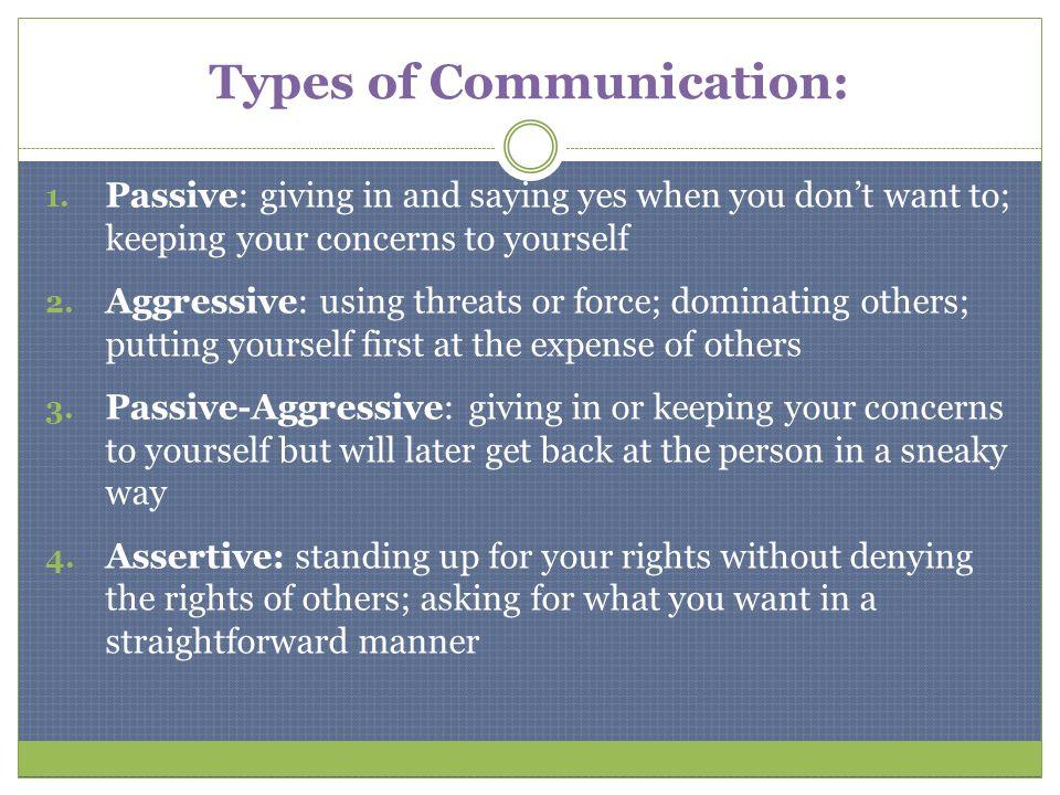 Types of Communication: