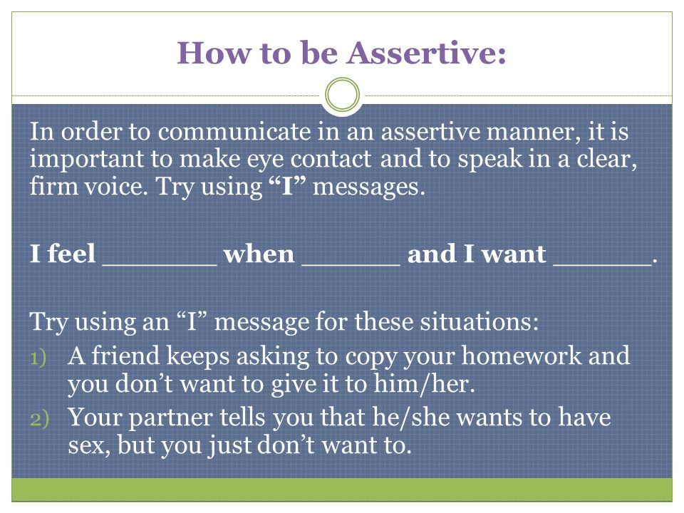 How to be Assertive: