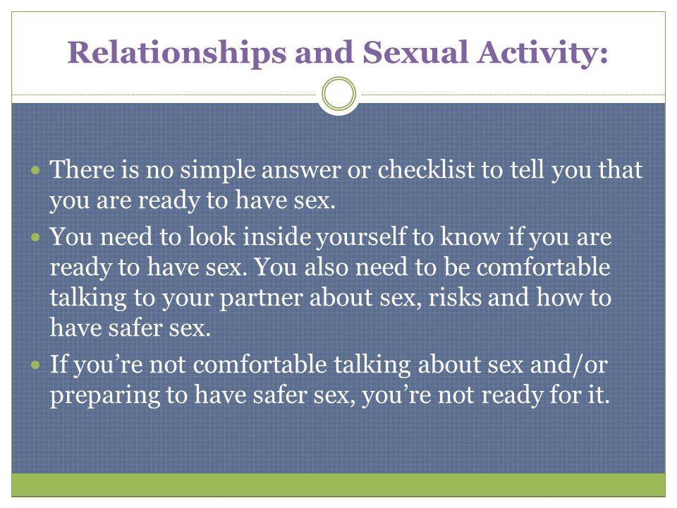 Relationships and Sexual Activity: