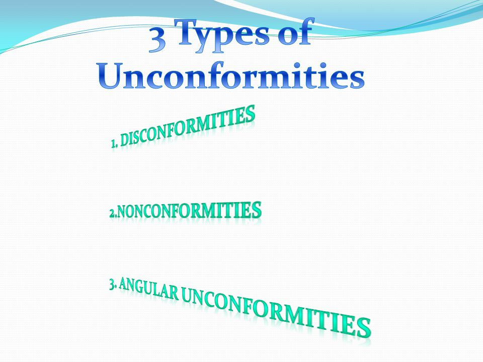 3 Types of Unconformities