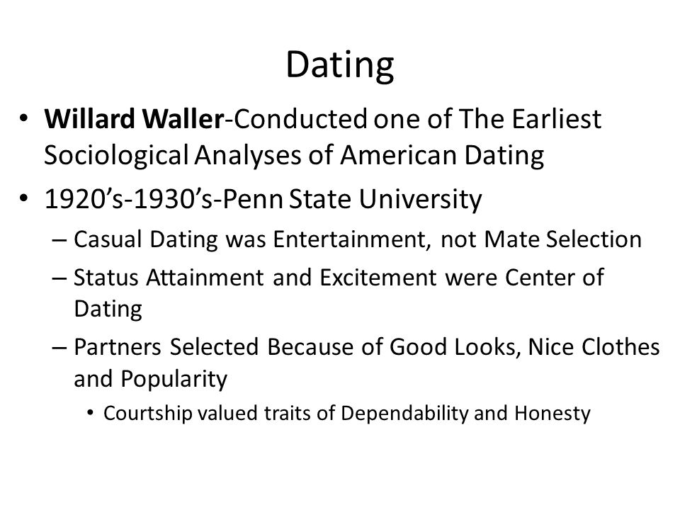 Dating Willard Waller-Conducted one of The Earliest Sociological Analyses of American Dating. 1920's-1930's-Penn State University.