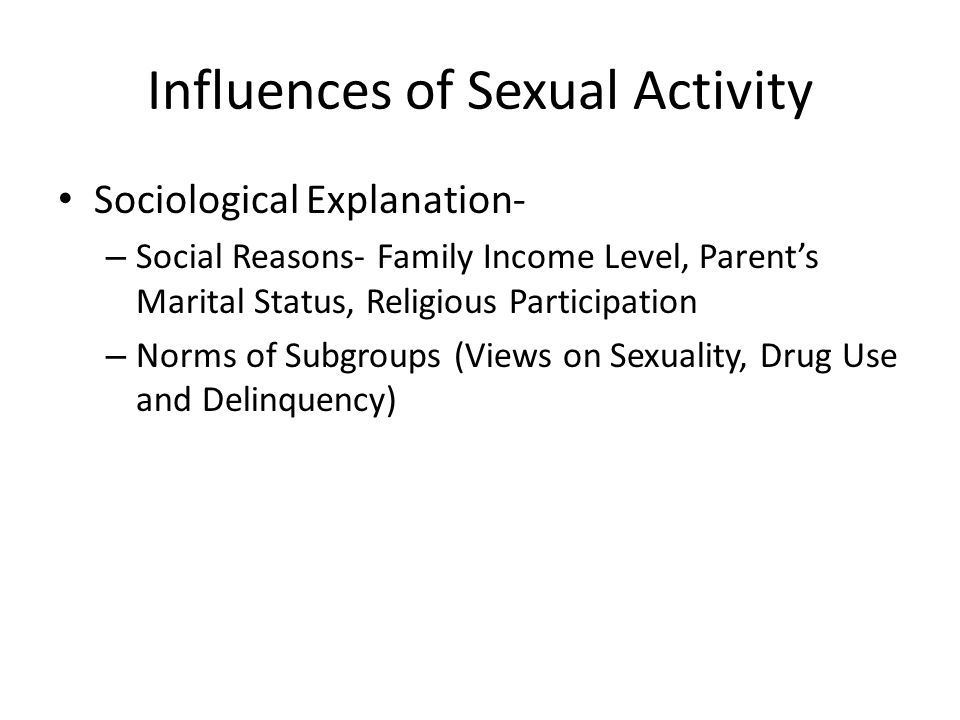 Influences of Sexual Activity