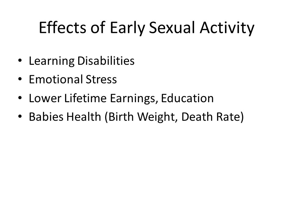 Effects of Early Sexual Activity