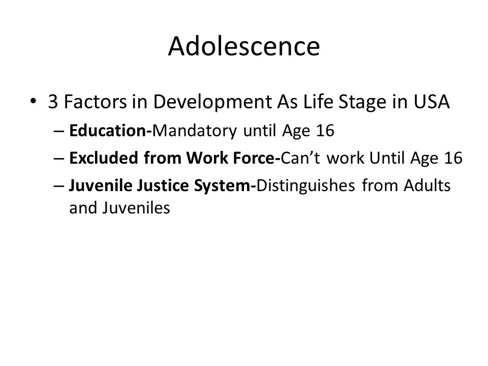 Adolescence 3 Factors in Development As Life Stage in USA