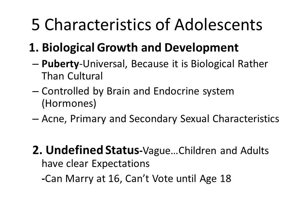 5 Characteristics of Adolescents