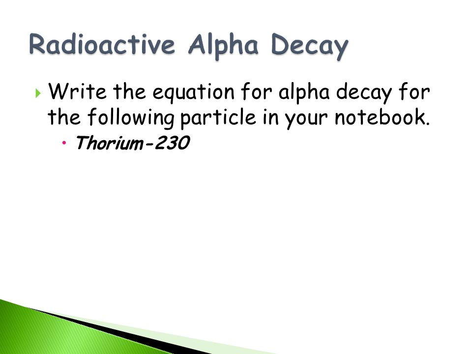 Radioactive Alpha Decay