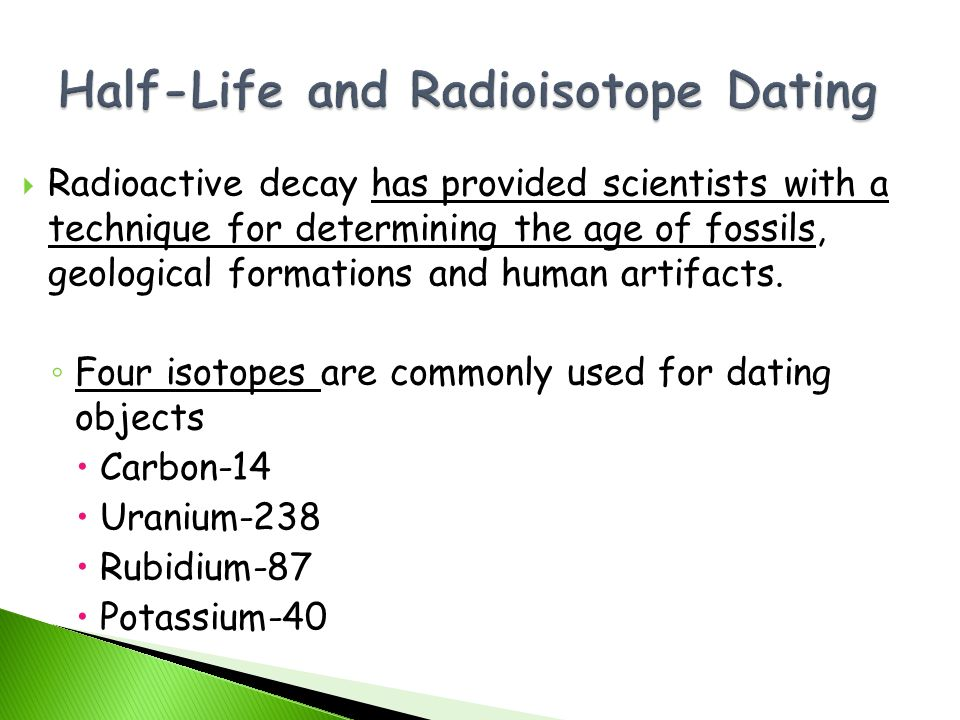Radioactive dating of fossils depends on the decay of what