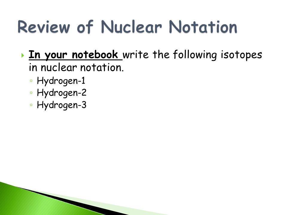 Review of Nuclear Notation