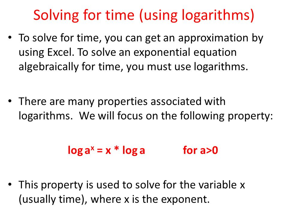 Solving for time (using logarithms)