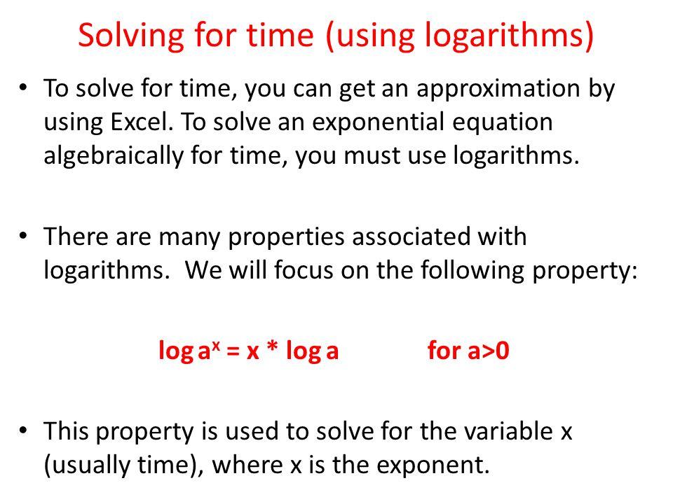 Solving for time (using logarithms)