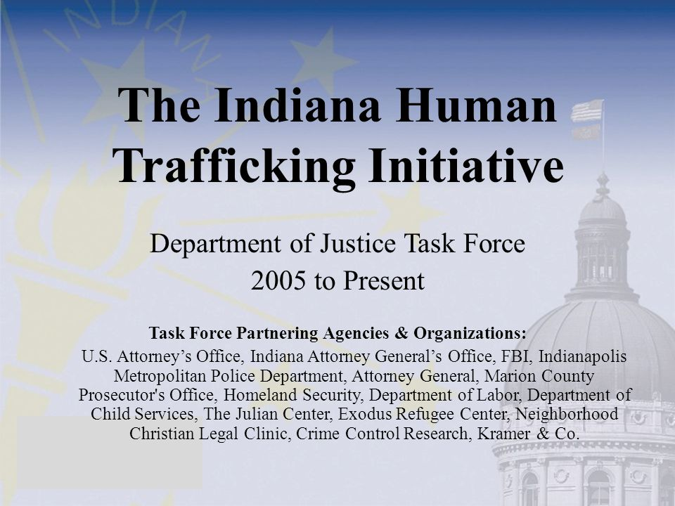 The Indiana Human Trafficking Initiative