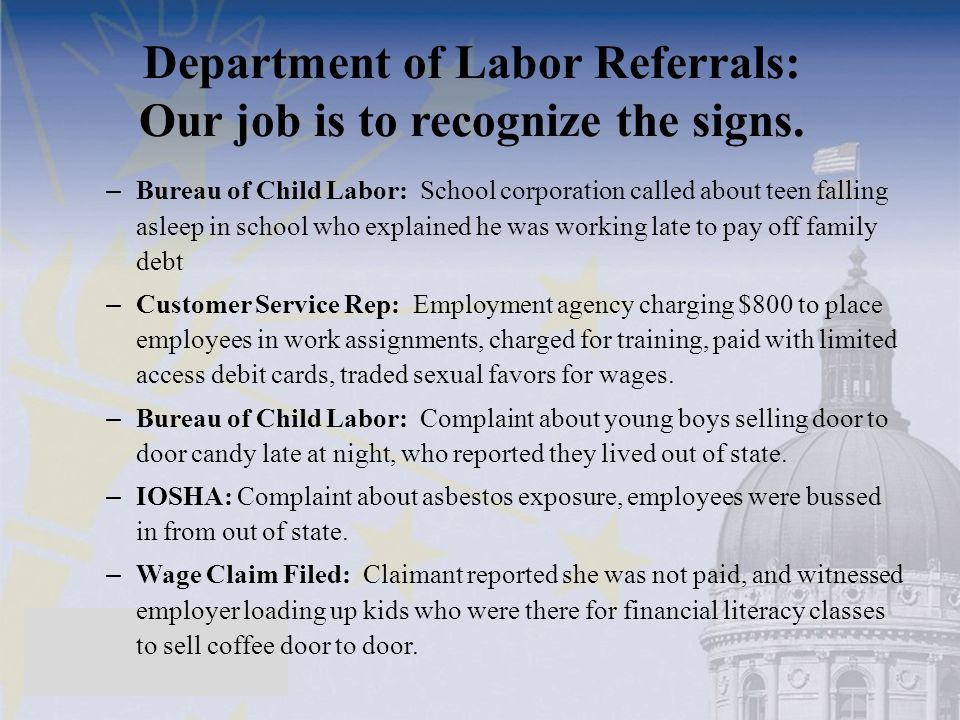 Department of Labor Referrals: Our job is to recognize the signs.