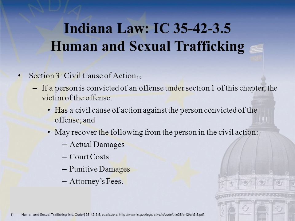 Indiana Law: IC 35-42-3.5 Human and Sexual Trafficking