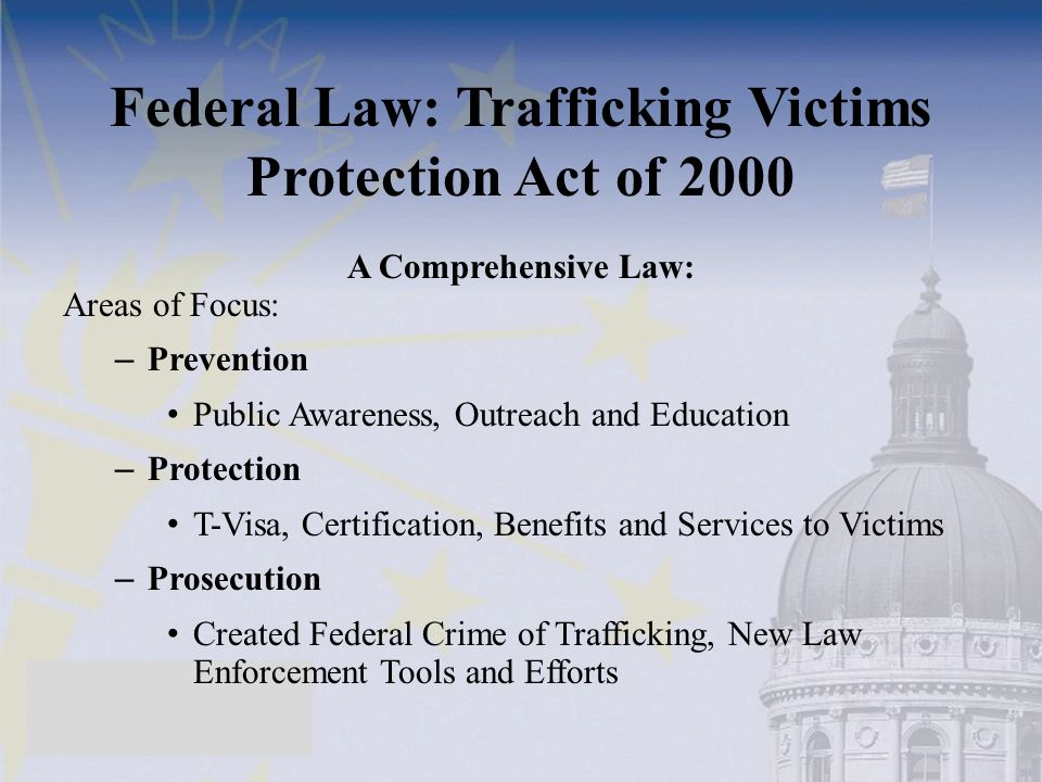 Federal Law: Trafficking Victims Protection Act of 2000