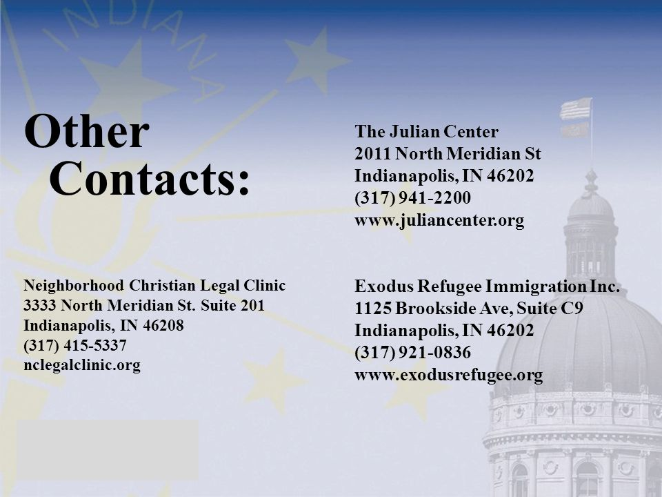 Other Contacts: The Julian Center 2011 North Meridian St