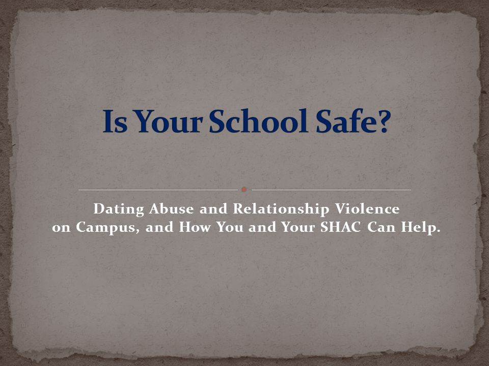 college campus relationship violence and abuse
