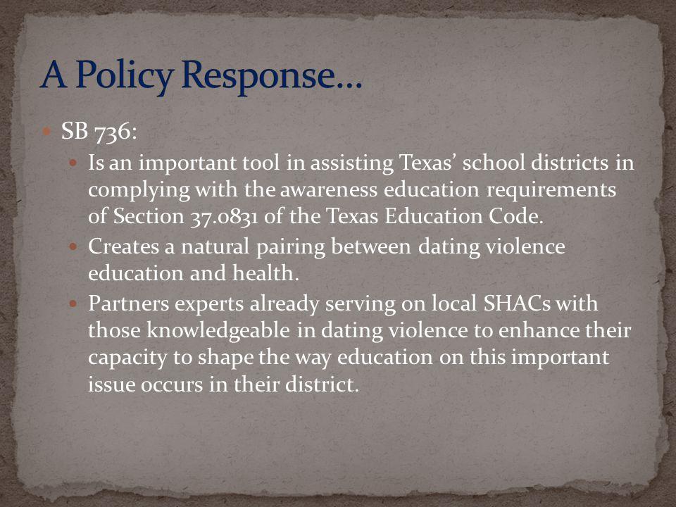 A Policy Response… SB 736: