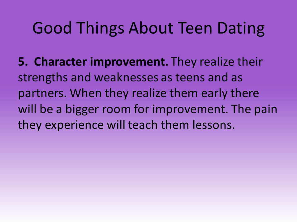 Good Things About Teen Dating