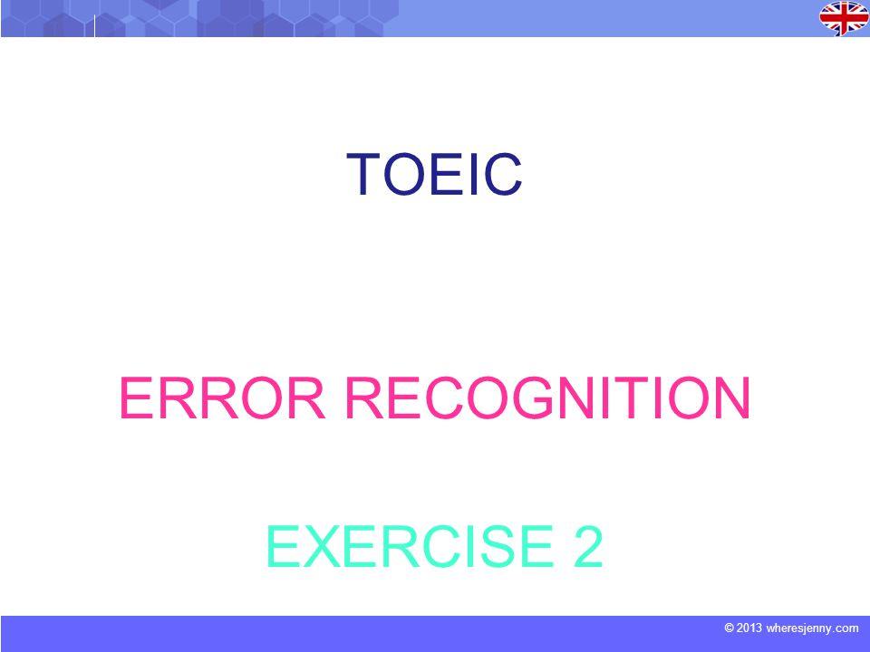 TOEIC ERROR RECOGNITION EXERCISE 2