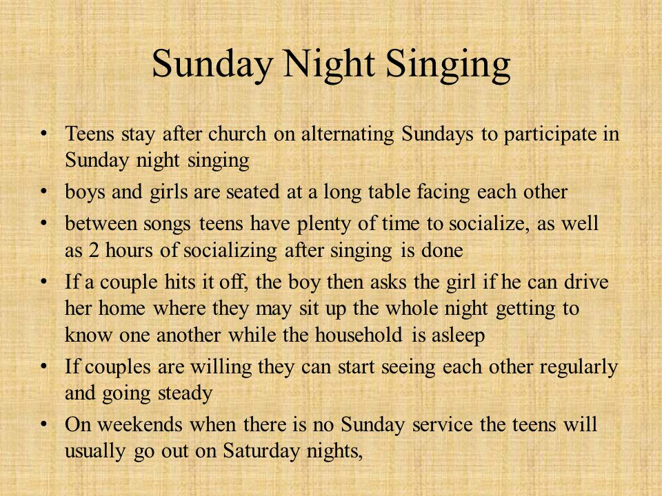 Sunday Night Singing Teens stay after church on alternating Sundays to participate in Sunday night singing.