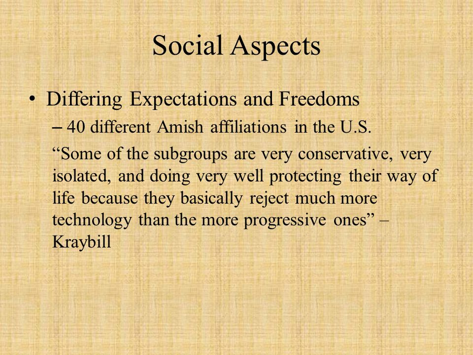 Social Aspects Differing Expectations and Freedoms