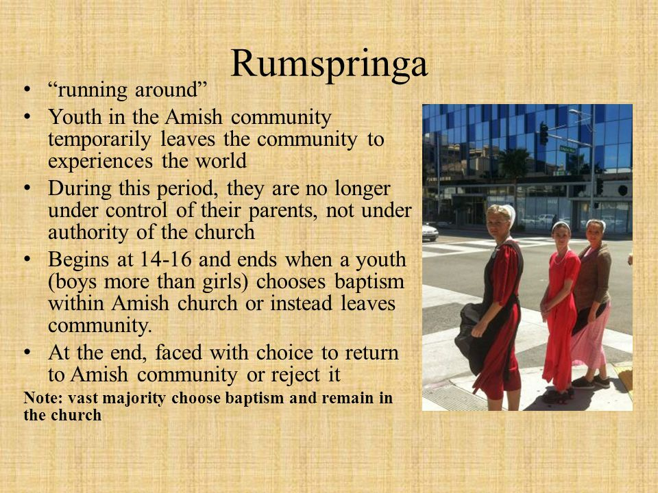 Rumspringa running around
