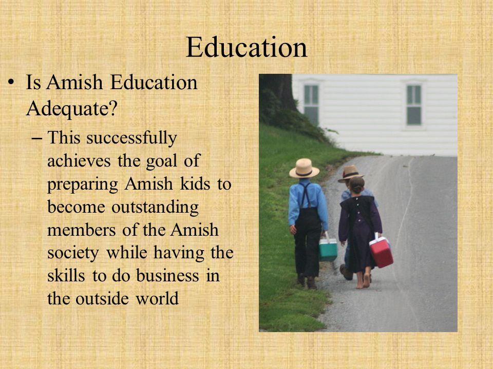 Education Is Amish Education Adequate