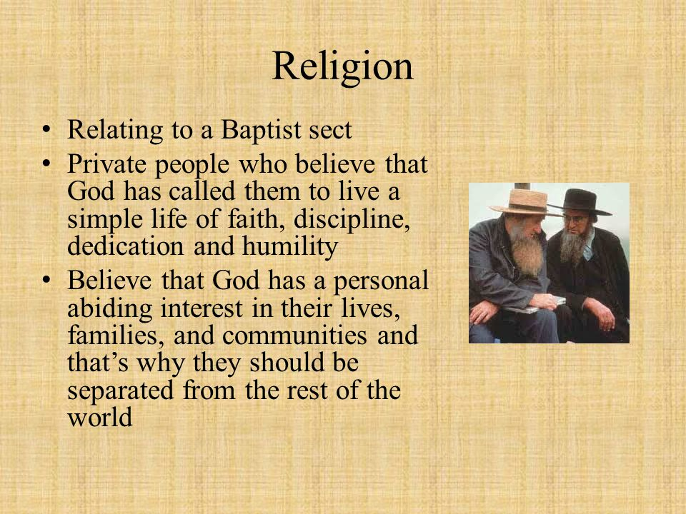 Religion Relating to a Baptist sect