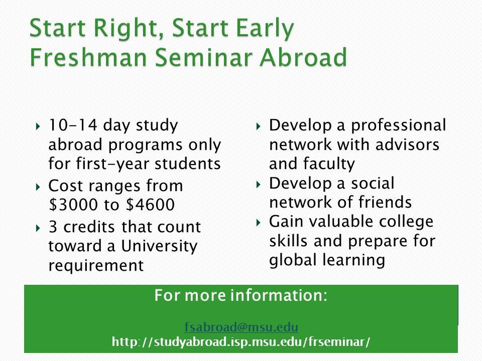Start Right, Start Early Freshman Seminar Abroad
