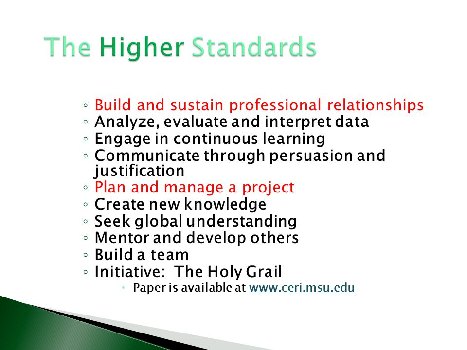 The Higher Standards Build and sustain professional relationships