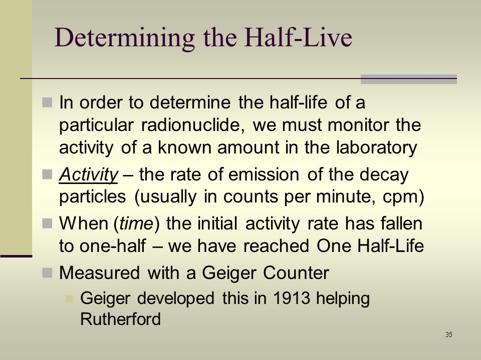 Determining the Half-Live