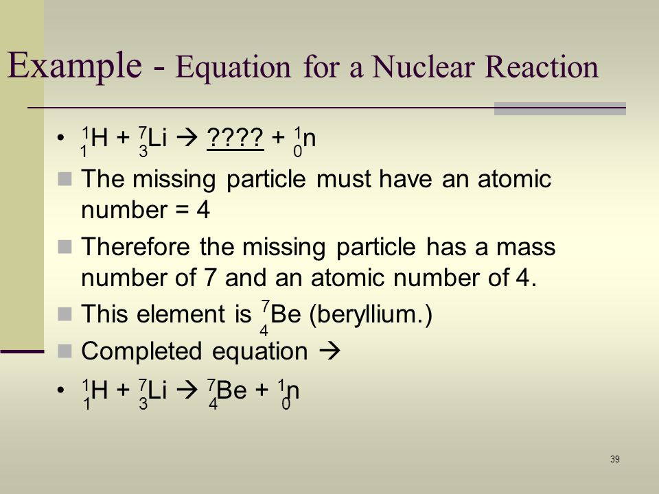Example - Equation for a Nuclear Reaction