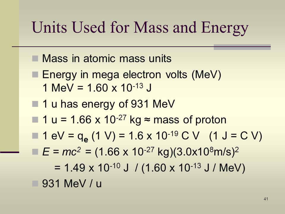 Units Used for Mass and Energy