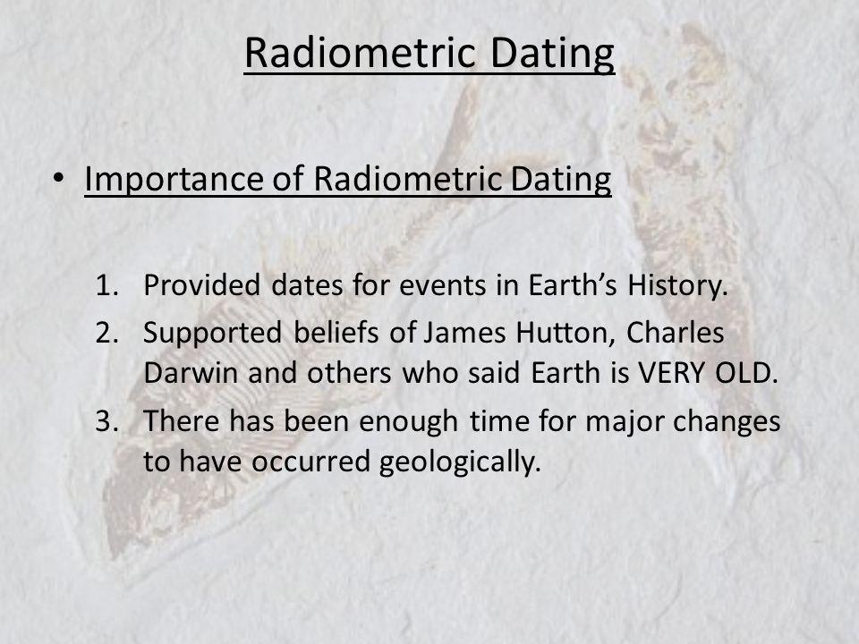 Radiometric Dating Importance of Radiometric Dating