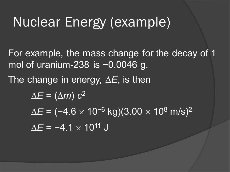 Nuclear Energy (example)