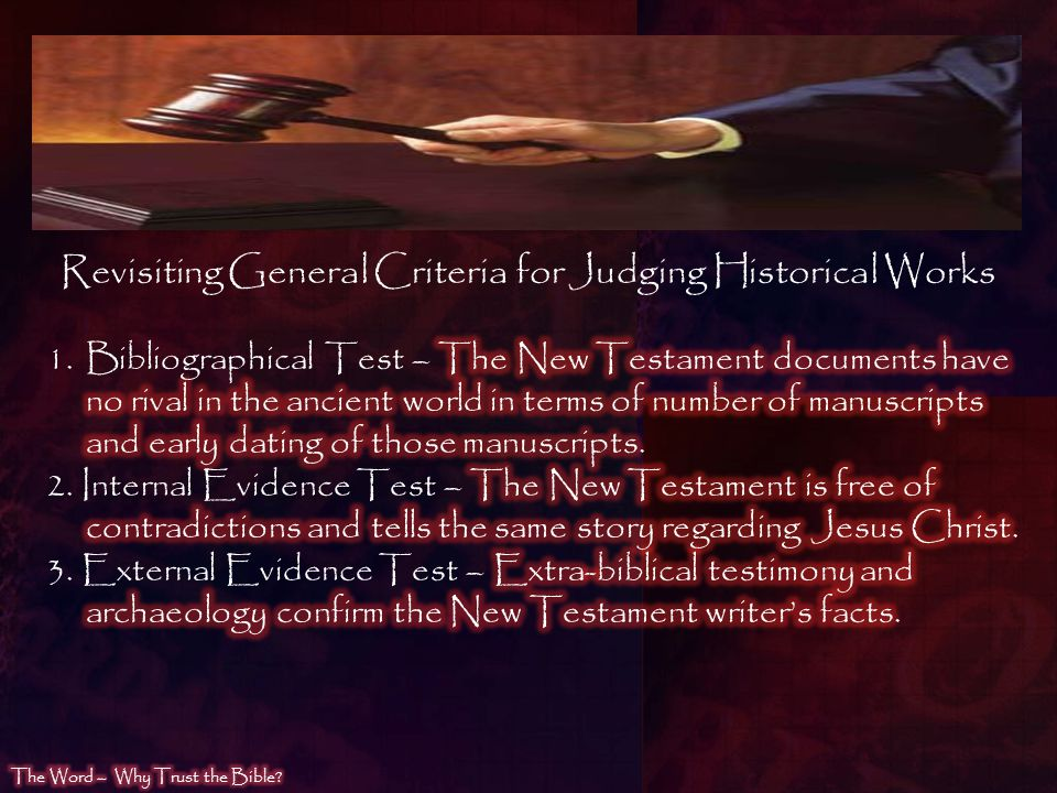Revisiting General Criteria for Judging Historical Works
