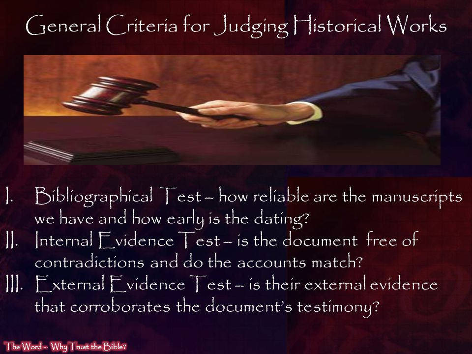 General Criteria for Judging Historical Works