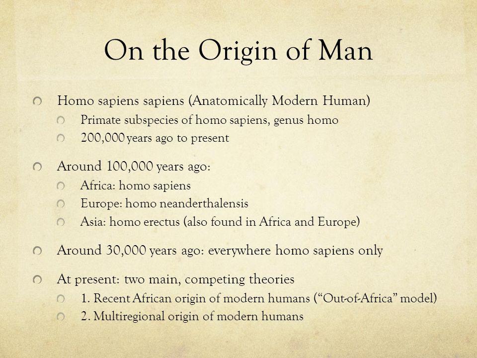 Out-of-Africa (v. 2.0) Homo erectus Homo sapiens
