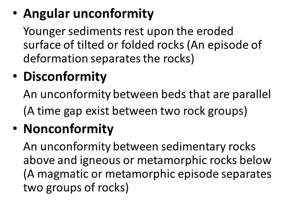 Angular unconformity Disconformity Nonconformity