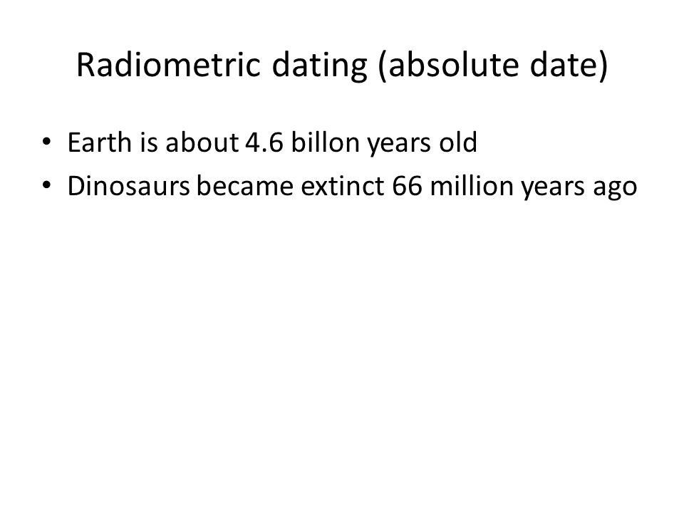 Radiometric dating (absolute date)