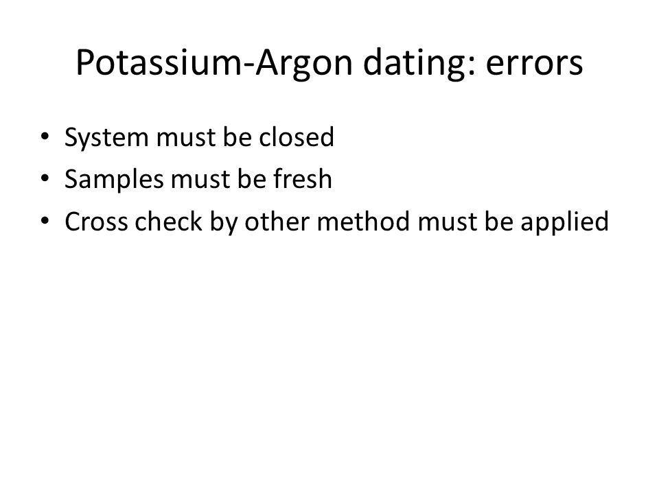 Potassium-Argon dating: errors