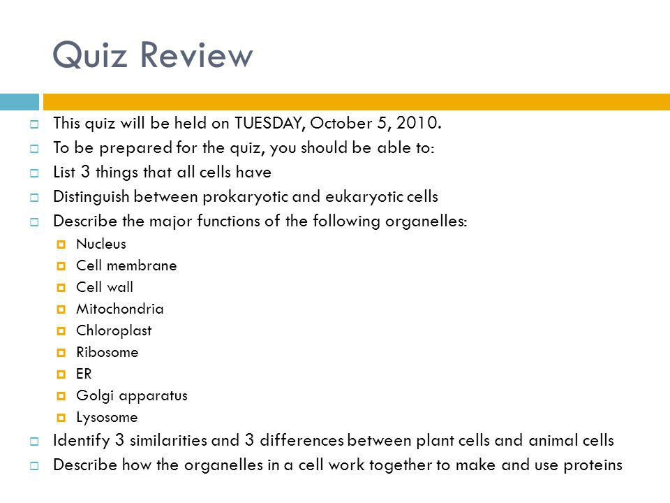 Quiz Review This quiz will be held on TUESDAY, October 5, 2010.