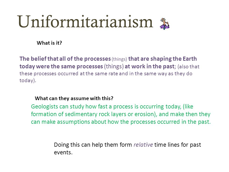 Uniformitarianism What is it