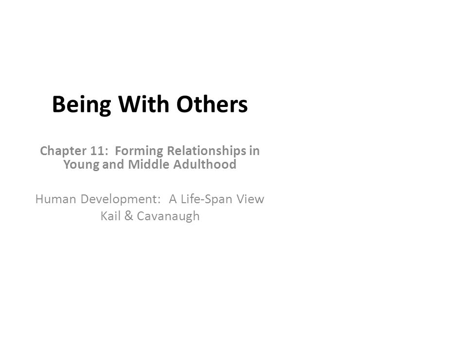 Chapter 11: Forming Relationships in Young and Middle Adulthood