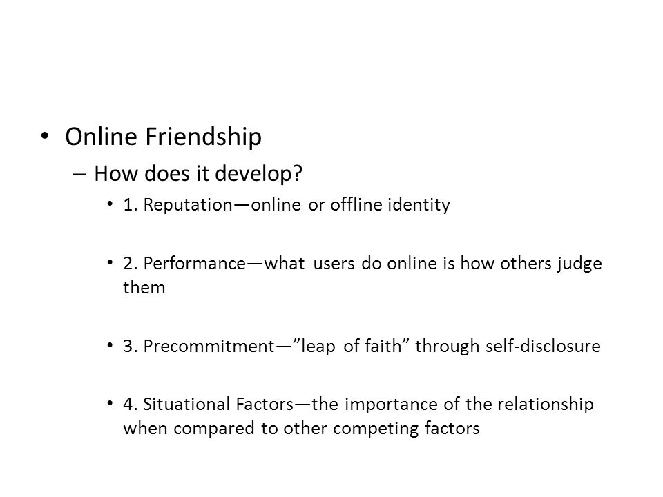Online Friendship How does it develop