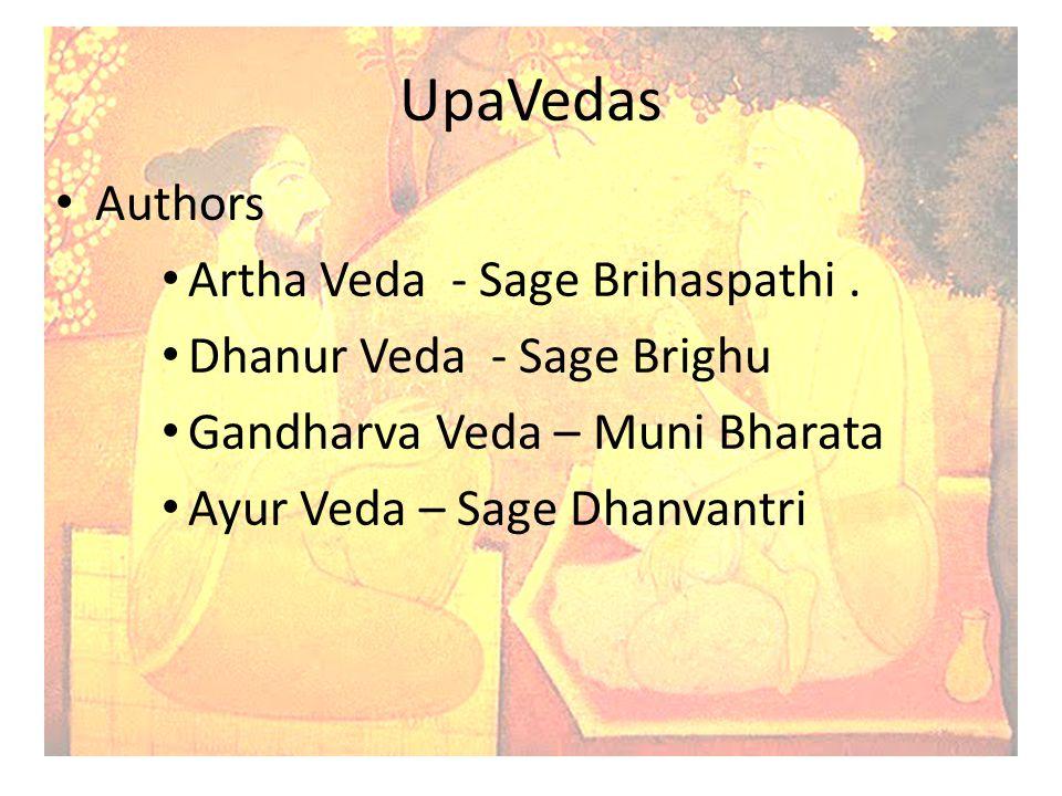 UpaVedas Authors Artha Veda - Sage Brihaspathi .