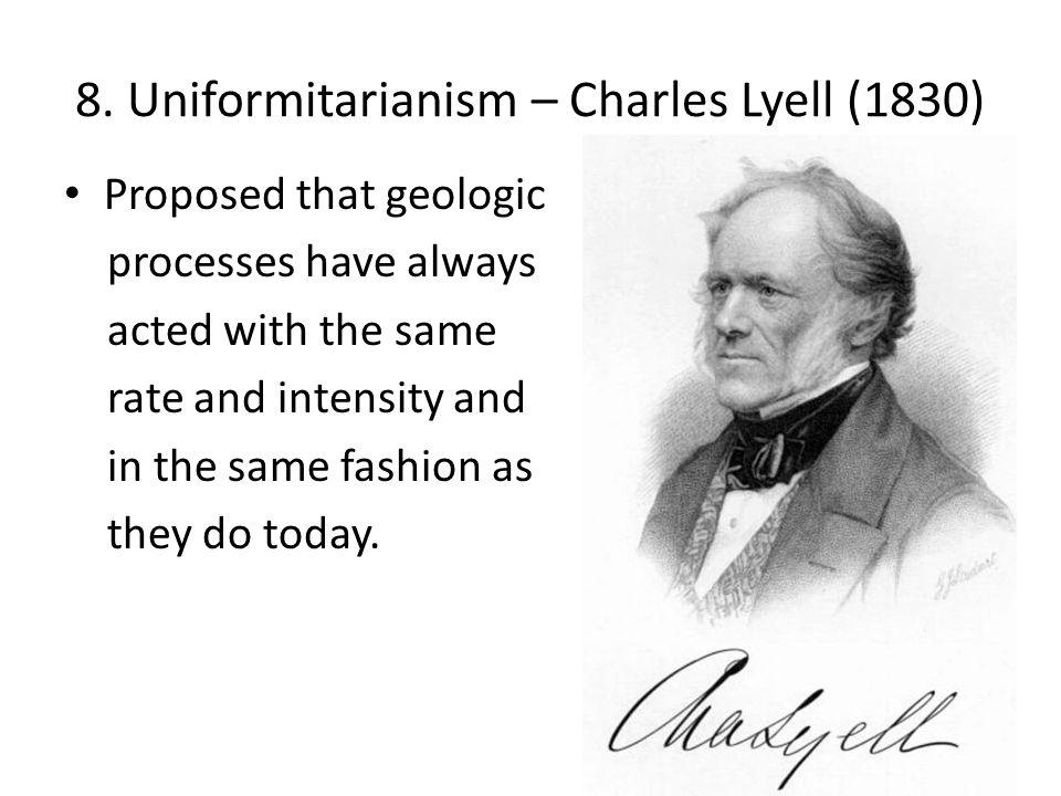 8. Uniformitarianism – Charles Lyell (1830)