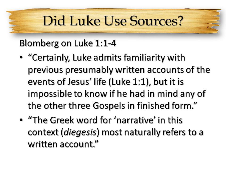 Did Luke Use Sources Blomberg on Luke 1:1-4